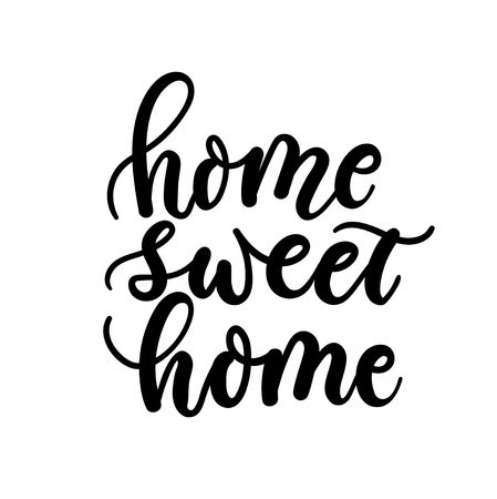 Home sweet home inspirational lettering card. Cute home poster design. Vector illustration