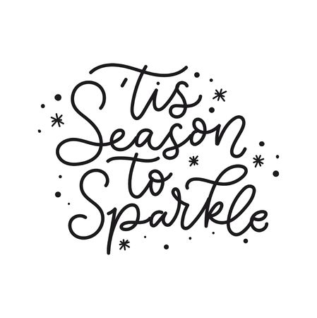 Tis season to sparkle holiday card. Inspirational Christmas lettering quote with doodles. Vector illustration Reklamní fotografie - 124682861