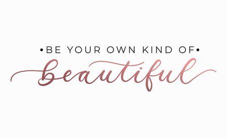 Sea su propio tipo de hermosa cita inspiradora con letras. Vector ilustración de motivación Ilustración de vector