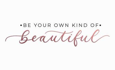 Seien Sie Ihr eigenes schönes inspirierendes Zitat mit Schriftzug. Motivierende Vektorgrafik Vektorgrafik
