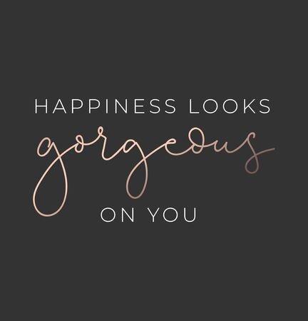 Happiness looks gorgeous on you luxury poster or print design with lettering. Luxury design for inspirational posters or greeting cards. Vector lettering card. Reklamní fotografie - 124119088