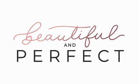 Beautiful and perfect inspirational lettering card. Cute and kind lettering inscription for prints, textile etc. Vector illustration Reklamní fotografie - 124119092