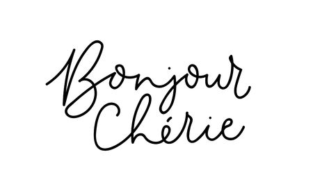 Hello sweetheart - Bonjour cherie inspirational lettering card in french. Vector inscription for prints, cards, posters, textile etc. Love quote.