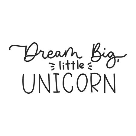 Dream big little unicorn inspirational lettering quote for print, greeting card, baby shower etc.Line lettering print design. Motivational inscription isolated on white background. Vector illustration 向量圖像