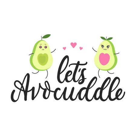 Lets avocuddle lettering card with kawaii avocado characters isolated on white background. Cute avocado hugs inspirational vector illustration Ilustrace