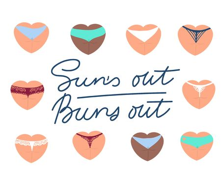 Suns out buns out funny summer card design with lettering. Heart shaped butt in underwear illustration. Inspirational vector illustration