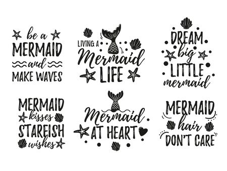 Mermaid quotes set vector illustration. Inspirational phrases written in black beautiful curvy font with diverse marine attributes on white background flat style for design print t-shirt or card