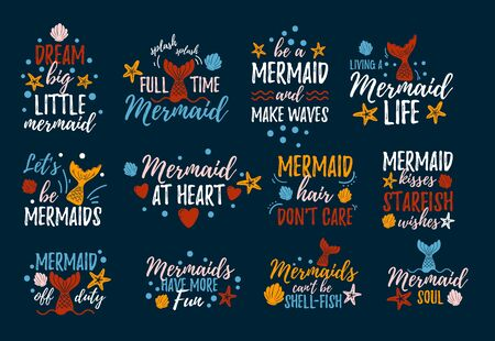 Mermaid quotes with doodles set vector illustration. Inspirational phrases written in fashionable font with diverse marine attributes fish tails flat style for design print t-shirt or invitation card
