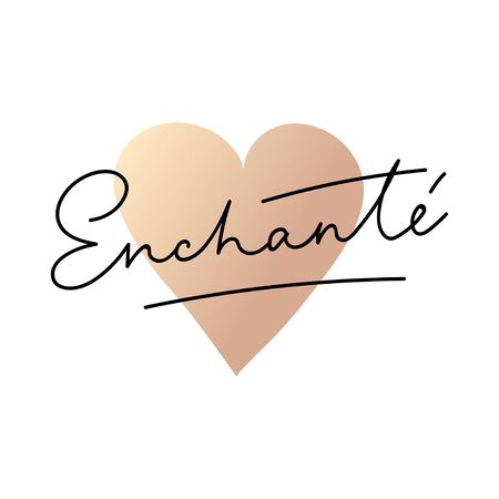 Enchante lettering card vector illustration. Stylish positive template with inscription in black color and rose-gold heart on white background flat style. Female t-shirt design concept Иллюстрация
