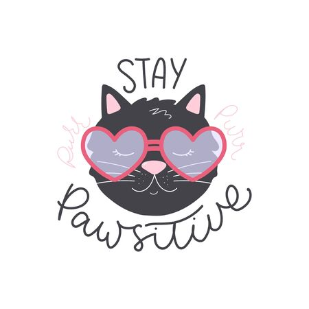 Stay pawsitive hand drawing cute lettering vector illustration. Comic phrase, means stay positive with black cat in heart-shaped sunglasses for card, mug, brochure, poster, t-shirt