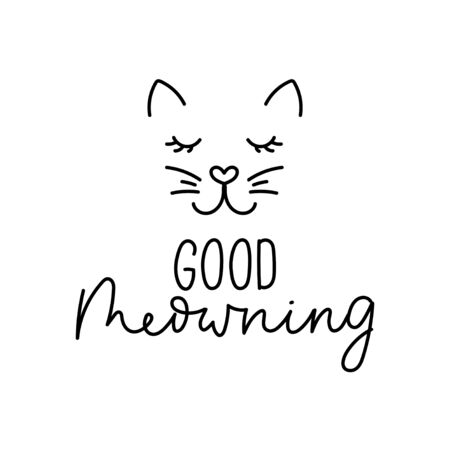 Good meowning handwritten lettering with cute cat vector illustration. Inspirational quote, wishing good day with funny kitten face. Typography for poster, invitation, greeting card or t-shirt