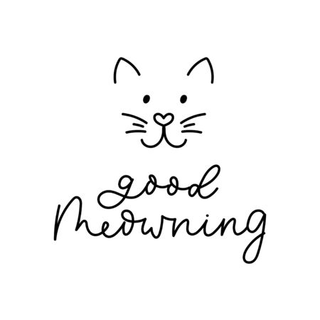 Good meowning inspirational print with cute cat vector illustration. Conceptual phrase with funny kitten face and handwritten inscription expressing good wishes for poster, cards or t-shirt