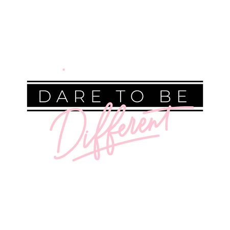 Dare to be different feminine inspirational print vector illustration. Hand drawn lettering, inspire and motivational quote in white and black font for poster, t-shirt, bag, cups, card, flyer, badge Иллюстрация