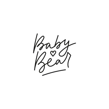 Inspirational baby bear lettering card with heart symbol vector illustration. Handwritten phrase of Valentine postcard. Romantic poster with wish in black color
