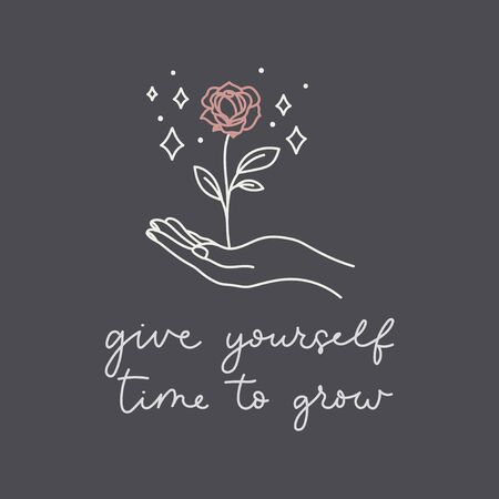 Give yourself time to grow postcard with hand holding blossom vector illustration. Postcard flower with leaves and motivational phrase. Handwritten inspirational words and plant symbol