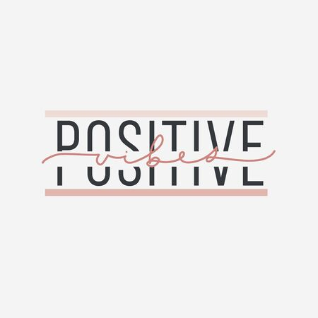 Positive vibes inspirational print or card vector illustration. Creative idea of postcard with good motivational words. Postcard with positivity phrase on white Иллюстрация