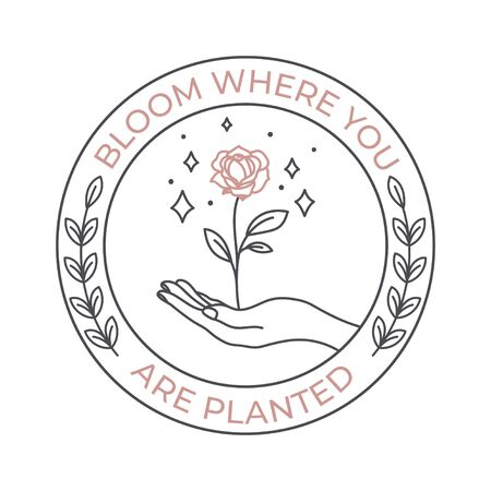 Bloom are planted where you phrase in round shape vector illustration. Hand holding plant in round logotype. Branding of company with flower symbol, floral logo