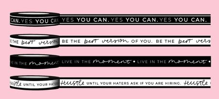 Motivational tapes written in pink and black tones banner vector illustration. Girly inspirational quotes put encouraging meaning to increase woman boss self-esteem. Female t-shirt design concept