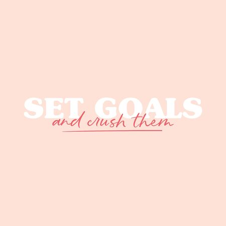 Set goals and crush them inspirational phrase vector illustration. Motivational lettering on pink background. Postcard with handwritten message in white color Ilustracja