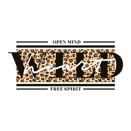 Ilustración de vector de tarjeta creativa de espíritu libre de corazón salvaje de mente abierta. Impresión motivacional de moda con textura de leopardo y letras sobre fondo blanco para el diseño de camisetas femeninas