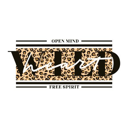 Open mind wild heart free spirit creative card vector illustration. Fashion motivational print with leopard texture and lettering on white background for female t-shirt design