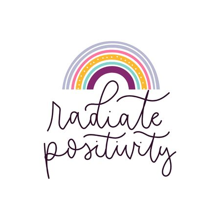 Radiate positivity stylized lettering with rainbow vector illustration. Template with iridescent and handwriting inspirational inscription for poster and postcard design