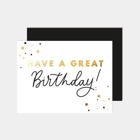 Have a great birthday greeting card with lettering vector illustration. Festive template with birth wish and stars in golden and black colors. Isolated on white