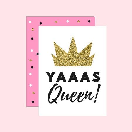 Yas queen motivational calligraphy lettering vector illustration. Cute template with pink and white frames, handwritten inscription and golden royal crown for t-shirt or mug 일러스트