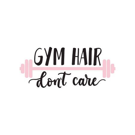 Gym hair dont care typography print design vector illustration. Cute template with hand drawn lettering and pink barbell on white background for cards, posters, decoration t-shirt 일러스트