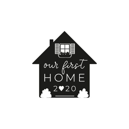 Our first home 2020 inspirational print design vector illustration. Typography phrase about new family place of residence. Card with cozy house and flowers on white background