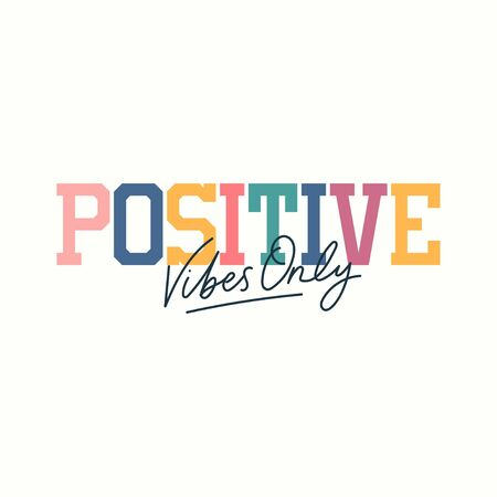 Positive vibes only inspirational card in 70s style vector illustration. Bright colourful lettering flat design. Motivation concept. Isolated on white background Ilustrace