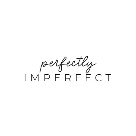 Perfectly imperfect elegant ink lettering vector illustration. Minimalism and simplicity flat style. Perfection and uniqueness concept. Isolated on white background
