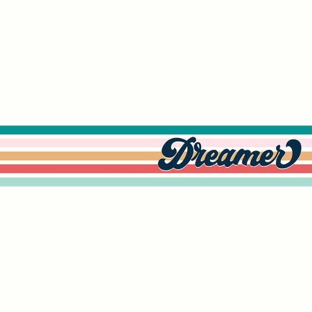 Dreamer inspirational retro print with lettering vector illustration. Black inscription on colourful lines flat style. Motivation and inspiration concept. Isolated on white background Ilustrace