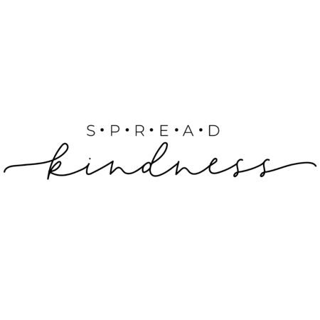Spread kindness fashion typography lettering vector illustration. Hand written typographic quote for posters, t-shirts, cards, prints, wall decals and sticker