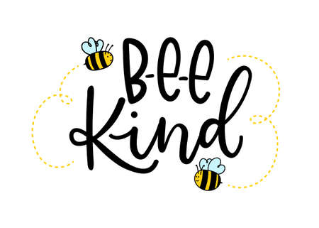 Bee kind inspirational lettering design with cute bees. Motivational quote about kindness for greeting card, poster, t-shirts etc. Vector illustration Ilustração Vetorial