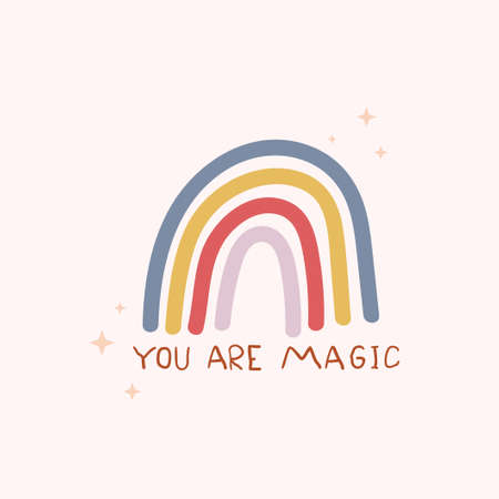 You are magic cute inspirational card with colorful rainbow and lettering. Motivational love quote for greeting card, baby shower, invitation, poster, nursery, wall decor or textile.Vector illustration 일러스트