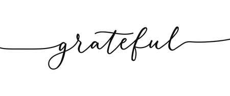 Grateful elegant lettering inscription isolated on white background. Modern calligraphy inspirational and motivational phrase for holidays, prints, cards.Vector illustration. Grateful black lettering Vektorgrafik