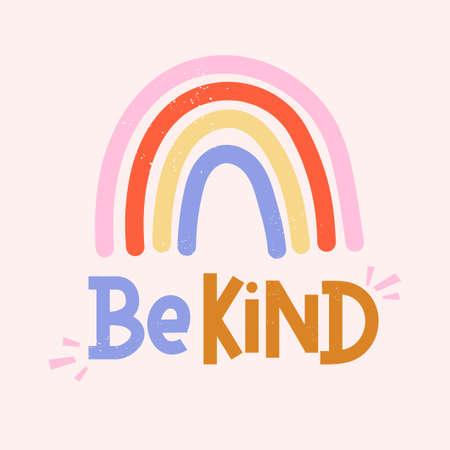 Be kind inspirational card with colorful rainbow and lettering. Lettering quote about kindness in bohemian style for prints, cards, posters, apparel etc. Kindness motivational vector illustration