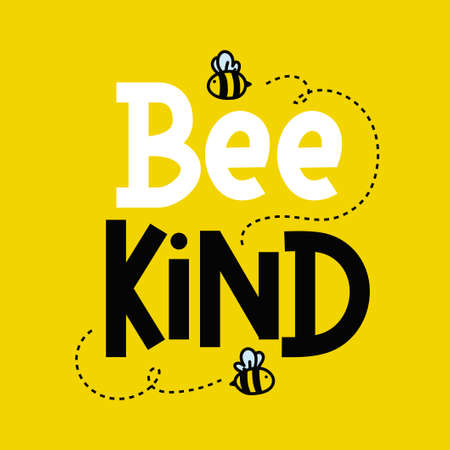Bee kind cute inspirational card with flying bees and lettering isolated on colorful yellow background. Inspirational quote about kindness for prints, cards etc. Be kind motivational vector illustration 일러스트