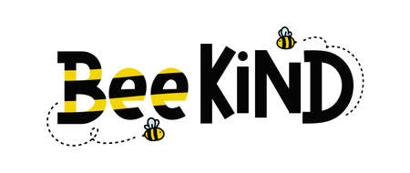 Bee kind funny inspirational card with flying bees and lettering isolated on white background. Colorful quote about kindness for prints, cards, invitations etc. Be kind motivational vector illustration Banque d'images - 155264699