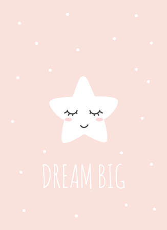 Dream big inspirational card with cute star with lashes and pink background Baby shower, invitation, poster for nursery or greeting card template with lettering in nordic style. Vector illustration