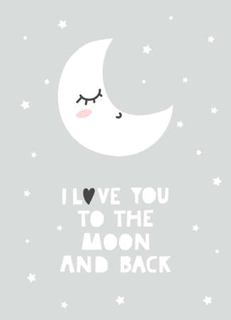 I love you to the moon and back cute inspirational design with moon and stars. Baby shower, invitation, poster for nursery or greeting card template with lettering in nordic style. Vector illustration Vettoriali