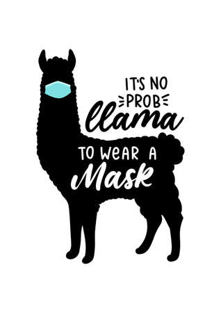 Wear a mask sign with llama silhouette and lettering isolated on white background. Funny informal reminder to wear a face mask to protect yourself.No probllama wear a face mask vector illustration