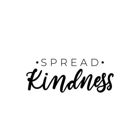Spread kindness simple design with typography and hand drawn elements. Be kind motivational and inspirational print for cards, posters, textile etc. Vector kindness inscription illustration Illustration