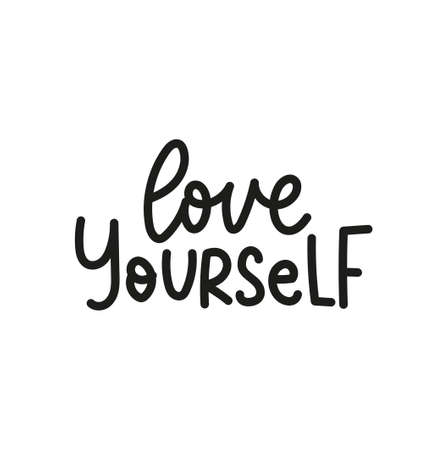Self motivation and self love lettering quote. Love yourself. Inspirational colorful designs on white background for posters, cards, prints textile etc. Vector illustration 向量圖像