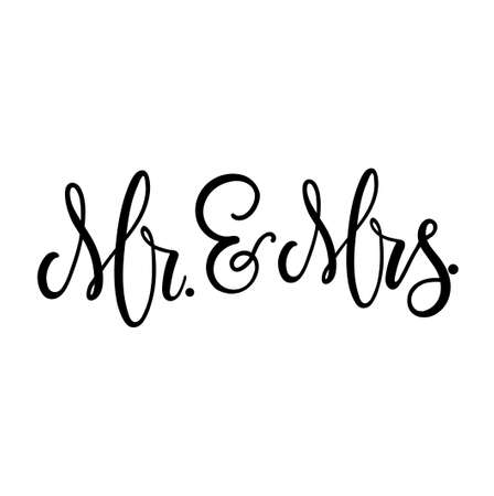 Wedding marriage sign Mr and Mrs with ampersand and flourishes. Modern calligraphy for bride and groom. Wedding lettering design for cards, signs, decor, invitations etc. Vector illustration