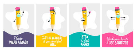 Back to School Covid Safety poster set.After pandemic school safety concepts with funny pencil character. Flat style vector illustration. Wear a mask. Wash hands and use sanitizer. Stay 6 feet apart.