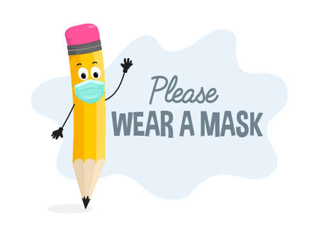 Please wear a mask Covid Safety poster. After pandemic safety concept with pencil character wearing a mask for school, hospital, kindergarten, poster, public places. Flat style vector illustration. Stock Illustratie