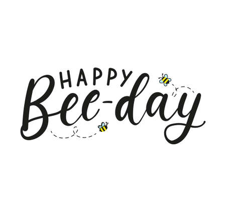 Happy Bee-day funny lettering greeting card with bees. Happy Birthday design template for greeting card, banner, invitation, party etc. Flat style vector illustration