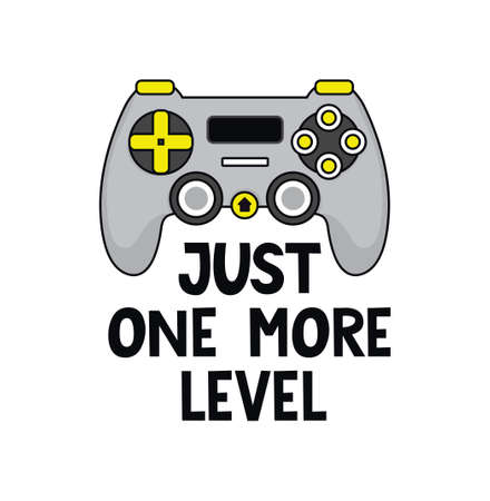 Just one more level gamer quote with gamepad controller and lettering. Gamer quote cartoon design for print, card, poster, sticker, party etc. Flat vector illustration. Stock Illustratie